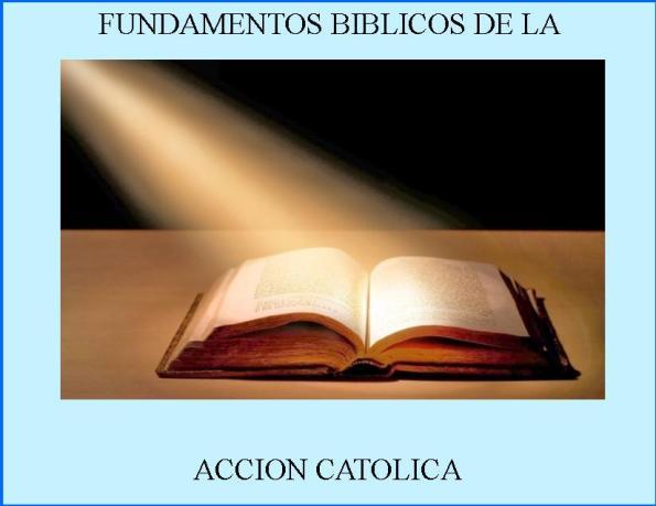 fundamentos-biblicos-de-la-ac